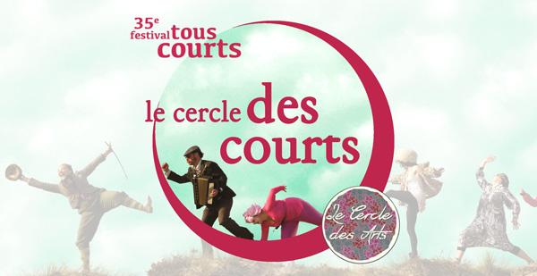 CERCLE DES COURTS PREMIERE AU CERCLE DES ARTS JEUDI 21 SEPTEMBRE 18H30